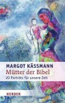 Mütter der Bibel (German Edition) - Margot Käßmann