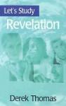 Revelation - Derek W.H. Thomas