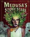 Story of Medusa - Jessica Gunderson