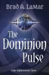 The Dominion Pulse - Brad LaMar