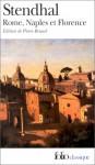 Rome, Naples et Florence - Stendhal