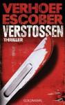 Verstoßen: Thriller (German Edition) - Esther Verhoef, Berry Escober, Ilja Braun