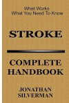 Stroke: Complete Handbook - Jonathan Silverman