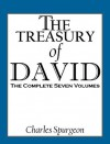 The Treasury of David: The Complete Seven Volumes - Charles H. Spurgeon