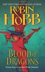 Blood of Dragons: Volume Four of the Rain Wilds Chronicles - Robin Hobb