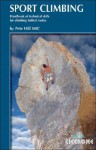 Sport Climbing: Technical Skills for Climbing Bolted Routes - Pete Hill, Sabine Korner-Bourne