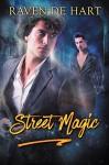 Street Magic - Raven de Hart