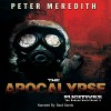 The Apocalypse Fugitives: The Undead World, Book 4 - Peter Meredith, Peter Meredith, Basil Sands