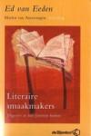 Literaire smaakmakers. Uitgevers en hun favoriete boeken - Ed van Eeden