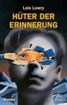 Hüter der Erinnerung: Roman von Lowry. Lois (2008) Taschenbuch - Lowry. Lois