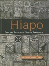 Hiapo: Past and Present in Niuean Barkcloth - John Puhiatau Pule, Nicholas Thomas