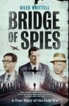 Bridge of Spies - Giles Whittell
