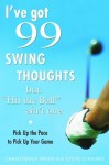 "I've Got 99 Swing Thoughts but ""Hit the Ball"" Ain't One: Pick Up the Pace to Pick Up Your Game - Christopher Smith, Steve Eubanks"