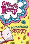 Something Secret - Gwyneth Rees