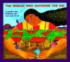 La mujer que brillaba aún más que el sol / The Woman Outshone the Sun - Alejandro Cruz Martinez, Rosalma Zubizarreta-Ada
