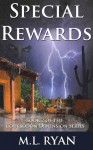 Special Rewards - M.L. Ryan