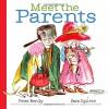 Meet the Parents - Peter Bently, Sara Ogilvie
