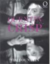 Quentin Crisp - Tim Fountain