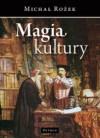 Magia kultury - Michał Rożek