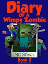 Minecraft: Diary of a Minecraft Wimpy Zombie Book 2: Halloween (An Unofficial Minecraft Diary Book) - MC Steve, MC Alex, Diary Wimpy Series, Noob Steve Paperback, Wimpy Books