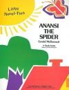 Anansi the Spider: Little Novel-Ties - Garrett Christopher