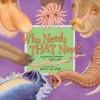 Who Needs That Nose? - Karen Clemens Warrick, Sherry Neidigh