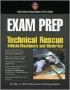 Rescue Specialist: Surface Water Rescue And Vehicle And Machinery Rescue (Exam Prep) (Exam Prep) - International Association of Fire Chiefs