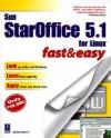 Sun Staroffice 5.1 Fast and Easy - Brian Proffitt