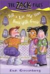 Tell a Lie and Your Butt Will Grow - Dan Greenburg, Jack E. Davis
