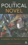 The Political Novel: Re-Imagining the Twentieth Century - Stuart A. Scheingold