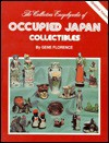 The Collector's Encyclopedia of Occupied Japan Collectibles - Gene Florence