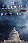 The Eulogist - Jeffrey B. Burton