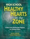 High School Healthy Hearts in the Zone: A Heart Rate Monitoring Program for Lifelong Fitness - Deve Swaim, Sally Edwards