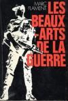 Les Beaux-Arts De La Guerre - Marc Flament