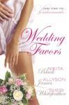 Wedding Favors - Sheri Whitefeather, Allyson James, Nikita Black