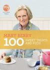 100 Sweet Treats and Puds - Mary Berry
