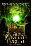 Joshua and the Magical Islands - Christopher D. Morgan