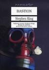 Bastion - Stephen King, Robert Lipski