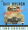 Still Holden Together: Stories of the First Holden Model - Don Loffler