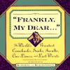 Frankly My Dear: The World's Greatest Comebacks, Snubs, Insults, One-Liners, and Last Words - Katherine Barrett Greene, Richard Harris Greene