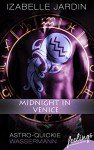 Midnight in Venice: Astro-Quickie: Wassermann - Izabelle Jardin