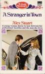 A Stranger in Town - Alex Stuart