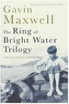 The Ring Of Bright Water Trilogy - Gavin Maxwell
