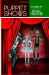 Puppet Shows - Michael Frissore