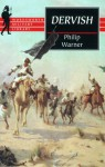 Dervish: The Rise and Fall of an African Empire - Philip Warner