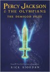The Demigod Files (Percy Jackson and the Olympians Series) - Rick Riordan