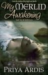 My Merlin Awakening (My Merlin, #2) - Priya Ardis