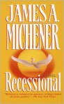 Recessional - James A. Michener