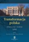 Transformacja Polska: Dokumenty I Analizy 1990 - Tadeusz Kowalik