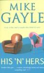 His 'N' Hers - Mike Gayle